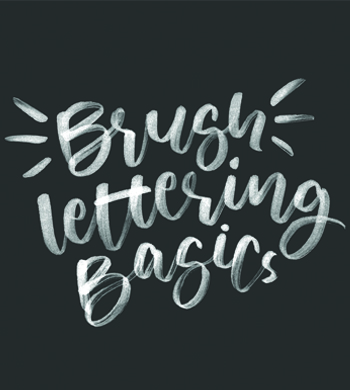 Brush Lettering Basics