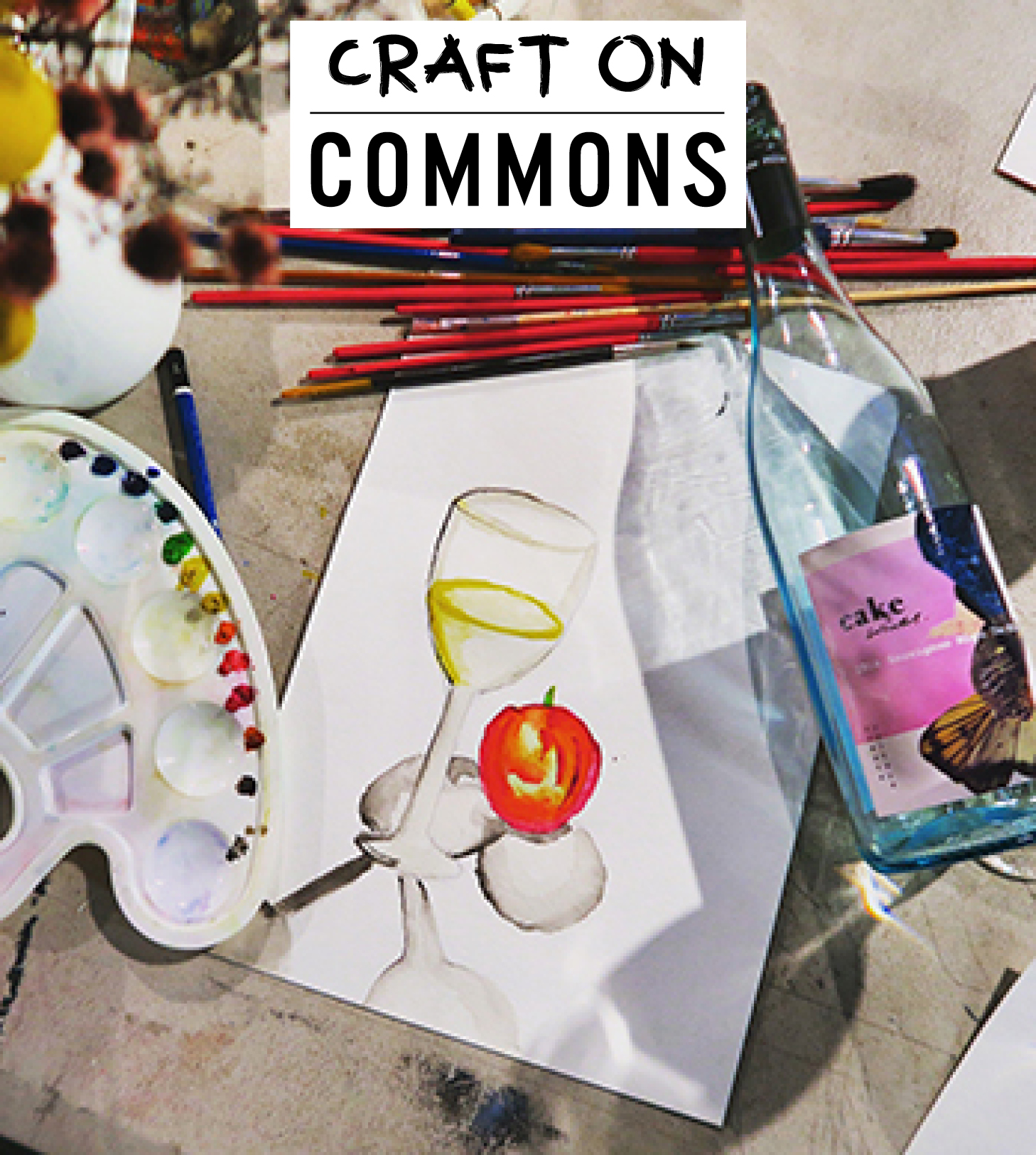 Craft on Commons: Watercolour & Wine